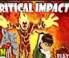 Ben 10 critical impact